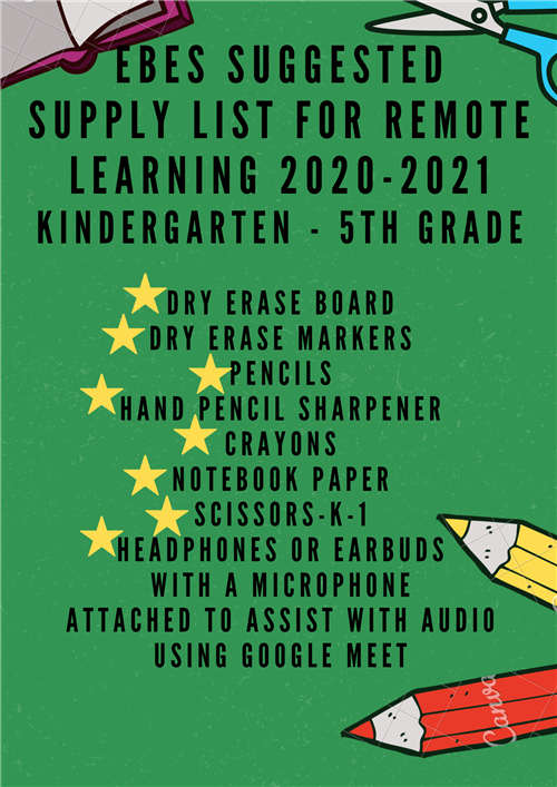 EBES Suggested Supply List for Remote Learning 2020-2021 Kindergarten - 5th Grade