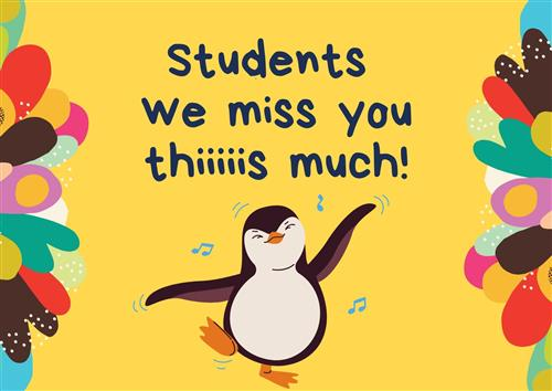 We miss our students!